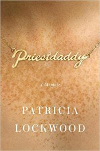 priestdaddy_patricia-lockwood_cover-199x300